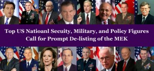US National Security, Military, and Policy Figures Call for Prompt De-Listing of the MEK
