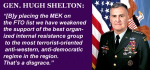 Hugh Shelton Calls for Delisting of MEK
