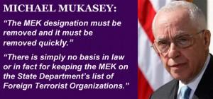Michael Mukasey Calls for Delisting of MEK