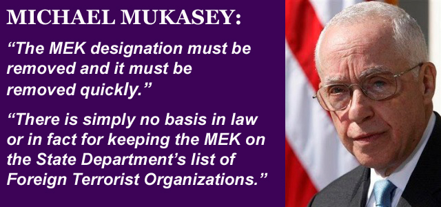 Michael Mukasey Calls for Delisting of MEK